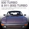 Porsche 930 and 911 Turbo – The Essential Buyer's Guide