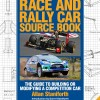 Race and Rally Car Source Book (30th Anniversary Edition) – The guide to building or modifying a competition car