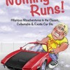 Nothing Runs! – Hilarious Misadventures in the Classic, Collectable & Exotic Car Biz