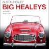 Austin-Healey Big Healeys Book Review