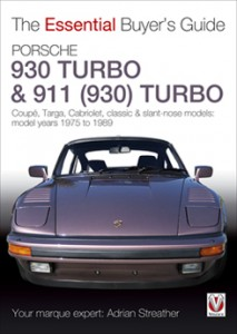 Porsche 930 and 911 Turbo - The Essential Buyer's Guide