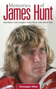 Memories of James Hunt by Christopher Hilton