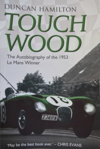 Touch Wood - The Autobiography of Duncan Hamilton