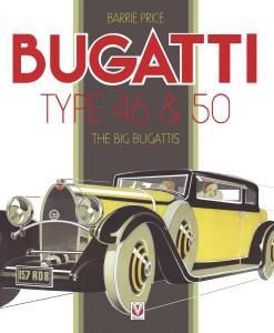 The Big Bugati's - Type 46 and 50 Book