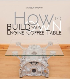 How to Build your own Engine Coffee Table - Book Review