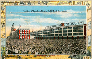 President Wilson addressed 20,000 workers with the power house chimneys in view. The building only required two but Henry Ford insisted on five so he could display a massive Ford sign from them