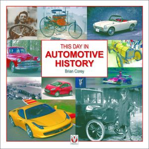 This Day in Automotive History by Brian Corey